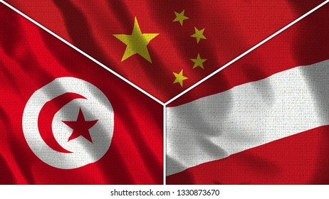 China and Austria and Tunisia Realistic Three Flags Together - 3D illustration Fabric Texture
