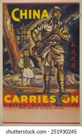 China Carries On.' Poster by United China Relief, member agency of the National War Fund. Ca.1942-44.