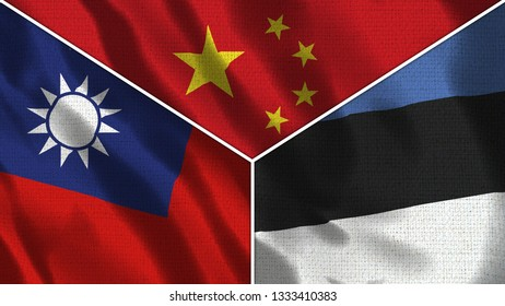 China and Estonia and Taiwan Realistic Three Flags Together - 3D illustration Fabric Texture
