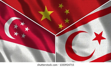 China and North Cyprus and Singapore Realistic Three Flags Together - 3D illustration Fabric Texture