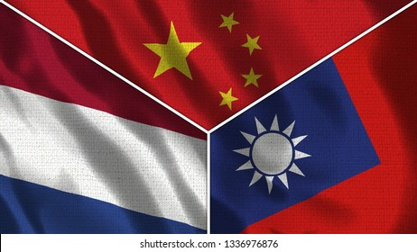 China and Taiwan and Nederlands Realistic Three Flags Together - 3D illustration Fabric Texture