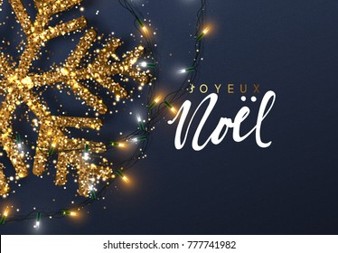 Christmas background with Shining gold Snowflakes. French text Joyeux Noel. Lettering Merry Christmas card  Illustration.