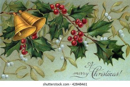 Christmas bells, holly, and mistletoe - a circa 1910 vintage Christmas illustration