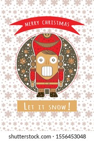 Christmas card with Nutcracker puppet and snowflakes flat illustration. Greetings card Merry christmas and let it snow