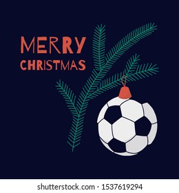 Christmas card on football theme. On a fir branch hangs a toy similar to a soccer ball, dominated by green, red, white and navy blue.