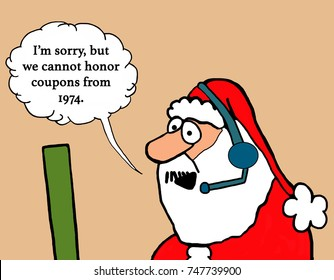 Christmas cartoon about Santa Claus working the customer service phones and stating '1974' coupons cannot be accepted.