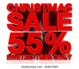 CHRISTMAS SALE LIMITED TIME ONLY 55 % word on white background 3d rendering