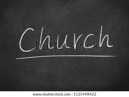 church concept word on a blackboard background
