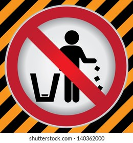 Circle Prohibited Sign For No Littering, Please Use A Trash Can or Please Keep Area Clean Concept Present By No Littering Sign in Caution Zone Dark and Yellow Background