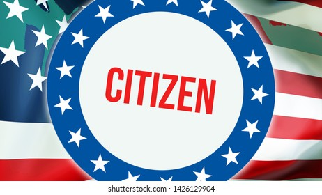 citizen election on a USA background, 3D rendering. United States of America flag waving in the wind. Voting, Freedom Democracy, citizen concept. US Presidential election banner