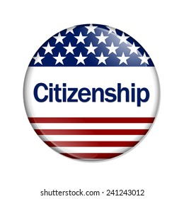 Citizenship Button , A white button with red stripes and stars with word Citizenship isolated on a white background