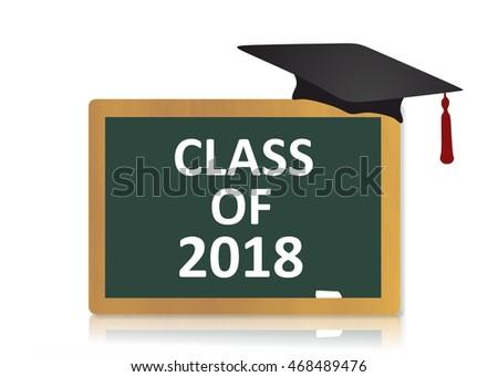 class 2018 graduation chalkboard stock illustration 468489476