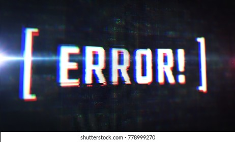 Close up display view with error message. Glitch effect of LCD text. Script warning popup. Software programming bug. HUD abstract background.