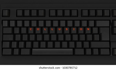 Close Up of Illuminated Glowing Keys on a Black Keyboard Spelling Collusion 3d illustration