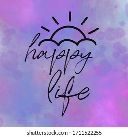 A close up of a logo - Quote - Happy Life