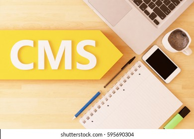 CMS - Content Management System - linear text arrow concept with notebook, smartphone, pens and coffee mug on desktop - 3d render illustration.