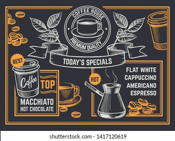 Coffee menu. Vintage hand drawn coffeeshop flyer. Cappuccino and hot chocolate poster. Coffee latte drink, americano mug, coffeeshop and coffeehouse