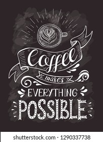 Coffee Banner Quote On Chalk Board Stock Illustration Royalty Free