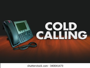 Cold Calling words in 3d letters beside a telephone to illustrate working a job in selling to customers over the phone