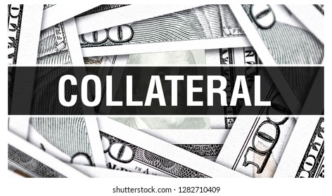 Collateral Closeup Concept. American Dollars Cash Money,3D rendering. Collateral at Dollar Banknote. Financial USA money banknote Commercial money investment profit concept