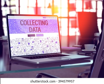 Collecting Data Concept. Closeup Landing Page on Laptop Screen in Doodle Design Style. On Background of Comfortable Working Place in Modern Office. Blurred, Toned Image. 3D Render.