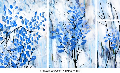 A collection of designer oil paintings. Contemporary abstract art on canvas. A set of pictures with different textures and colors. Tree, branches of trees, blue leaves on a blue background.