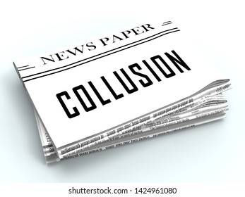 Collusion With Russia Plot Newspaper Meaning Foreign Illegal Collaboration 3d Illustration. Colluding With Russian Entities To Deceive Government