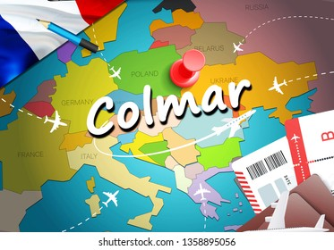 Colmar city travel and tourism destination concept. France flag and Colmar city on map. France travel concept map background. Tickets Planes and flights to Colmar holidays French