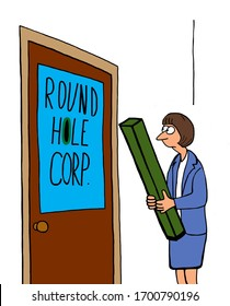 Color cartoon showing a business woman, who is a square peg, applying for a job at Round Hole.