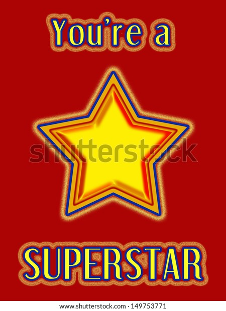 timeless design 4febf 7abda A colorful star design with You re a Superstar in text for use on greetings