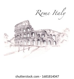 Colosseum, Rome, Italy. Hand drawing Colosseum,simple pencil sketching quick sketch. Illustration on white background. Isolated. For cards, posters, stickers  and professional design.