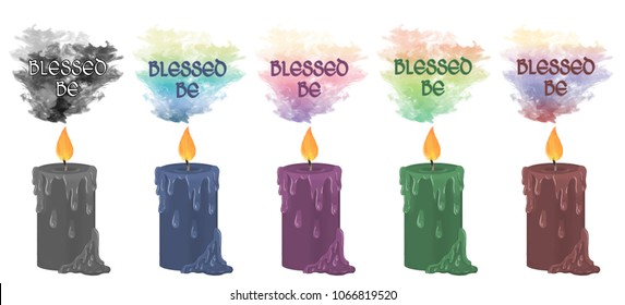 """Colourful smoke rising from decorative candles with the wiccan greeting """"blessed be"""" floating above."""