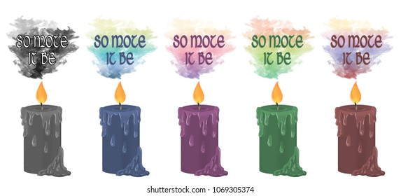 """Colourful smoke rising from decorative candles with the prayer ending """"so mote it be"""" floating above."""