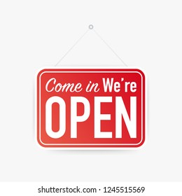 Come in we're open hanging sign on white background. Sign for door.  stock illustration.