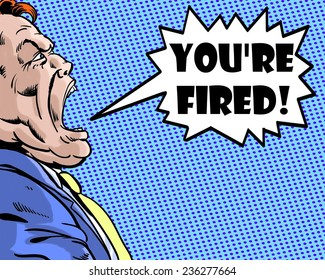 You're Fired Images, Stock Photos & Vectors   Shutterstock