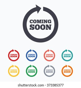 Coming soon sign icon. Promotion announcement symbol. Colored flat icons on white background.