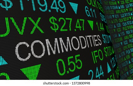 Commodities Economic Goods Assets Stock Market Prices 3d Illustration