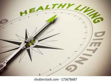 Compass with needle pointing the main green word and blur effect. Concept for healthy living versus dieting.