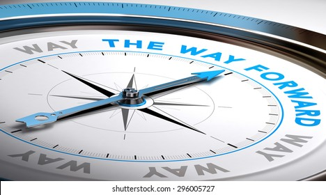 Compass with needle pointing the text way forward. Conceptual illustration suitable for choice or consulting purpose.
