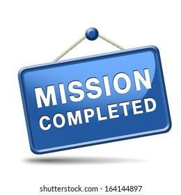 completed mission or task accomplished
