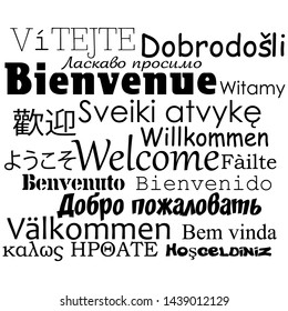 "Composition of ""Welcome"" messages in many different written languages, black texts on white background"