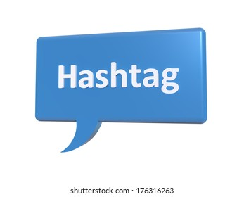"A concept graphic depicting a blue chat bubble with the word ""hastag"" on it. Rendered against a white background."