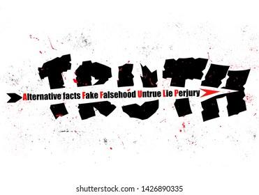 Concept illustration an arrow of Alternative facts, Fake, Falsehood, untrue, lie and perjury shattering Truth text paint splattered background
