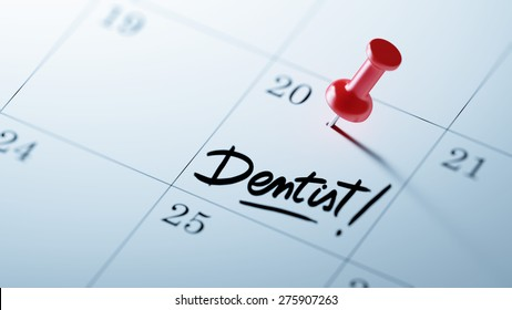Concept image of a Calendar with a red push pin. Closeup shot of a thumbtack attached. The words Dentist! written on a white notebook to remind you an important appointment.
