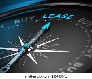 Conceptual 3D render of a compass with the needle pointing the word lease, blue and black tones with blur effect. Concept of leasing versus buying a product.
