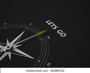 Conceptual 3D render image with a frameless Compass focus on the words lets go