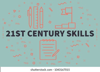 Conceptual business illustration with the words 21st century skills