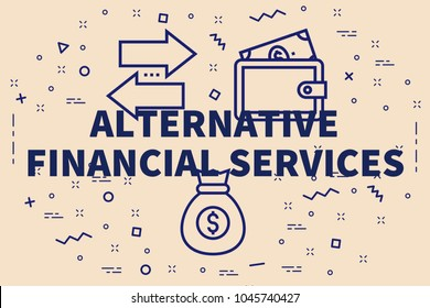 Conceptual business illustration with the words alternative financial services