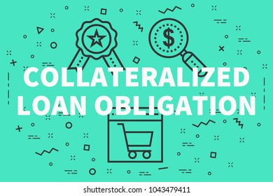 Conceptual business illustration with the words collateralized loan obligation