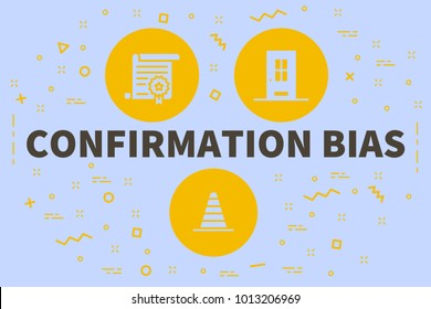 Conceptual business illustration with the words confirmation bias